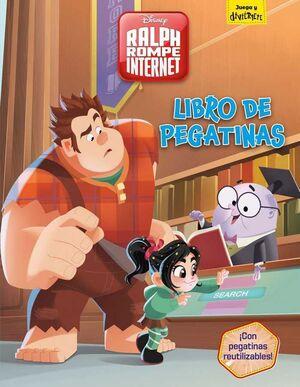 ROMPE RALPH 2: RALPH ROMPE INTERNET. LIBRO DE PEGATINAS