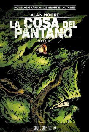 COLECCION VERTIGO #18: LA COSA DEL PANTANO DE ALAN MOORE (PARTE 1)