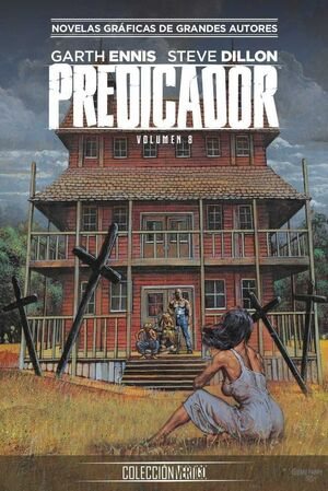 COLECCION VERTIGO #45: PREDICADOR (PARTE 8)