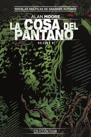 COLECCIÓN VERTIGO #66: LA COSA DEL PANTANO DE ALAN MOORE (PARTE 5)