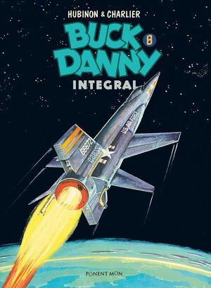 BUCK DANNY. INTEGRAL #08