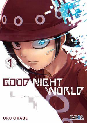 GOOD NIGHT WORLD #01