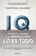 IQ. EN ESTE MUNDO LA PERFECCIÓN LO ES TODO