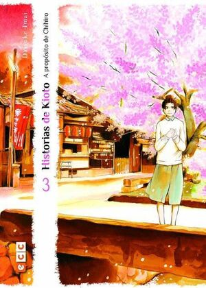 HISTORIAS DE KIOTO: A PROPOSITO DE CHIHIRO #03