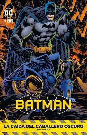 BATMAN: LA CAIDA DEL CABALLERO OSCURO VOL. 5