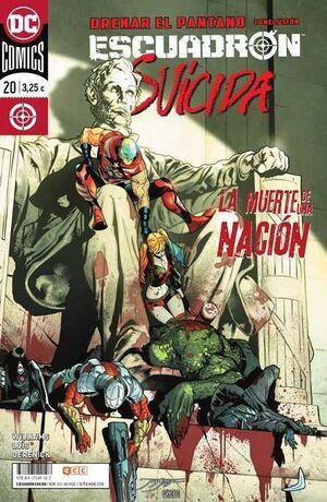 ESCUADRON SUICIDA #20. DRENAR EL PANTANO / CONCLUSION (GRAPA)
