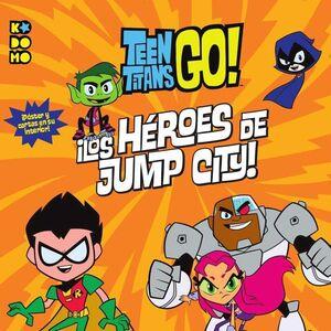 TEEN TITANS GO!: LOS HEROES DE JUMP CITY!