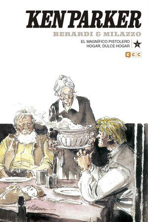 KEN PARKER #15. EL MAGNIFICO PISTOLERO / HOGAR DULCE HOGAR