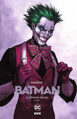 BATMAN: EL PRINCIPE OSCURO #02