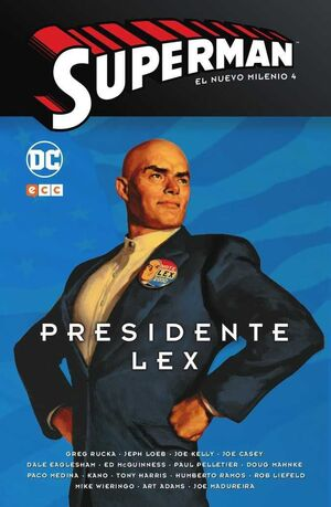 SUPERMAN: EL NUEVO MILENIO #04. PRESIDENTE LEX