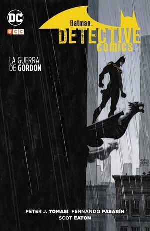 BATMAN: DETECTIVE COMICS. LA GUERRA DE GORDON