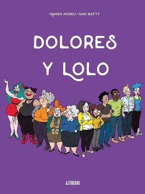 DOLORES Y LOLO #01