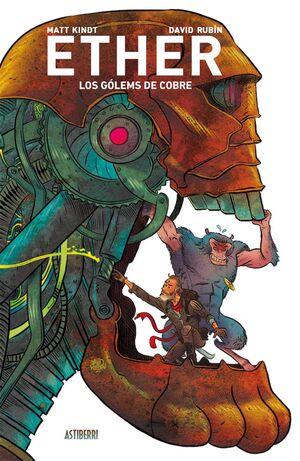 ETHER #02. LOS GOLEMS DE COBRE