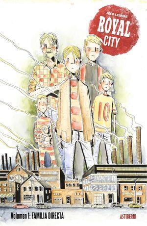 ROYAL CITY #01. FAMILIA DIRECTA