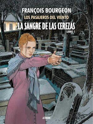 LA SANGRE DE LAS CEREZAS #01. CALLE DE L'ABREUVOIR