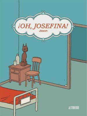 OH, JOSEFINA!
