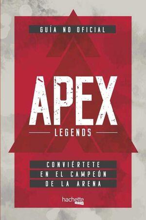 APEX LEGENDS. GUIA NO OFICIAL (RTCA)