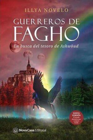 GUERREROS DE FAGHO: EN BUSCA DEL TESORO DE ASHWOUD