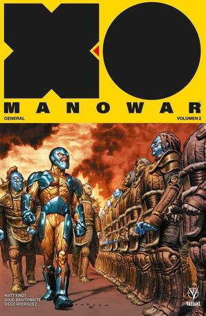 XO MANOWAR VOL. 02 GENERAL (TOMO RECOPILATORIO)