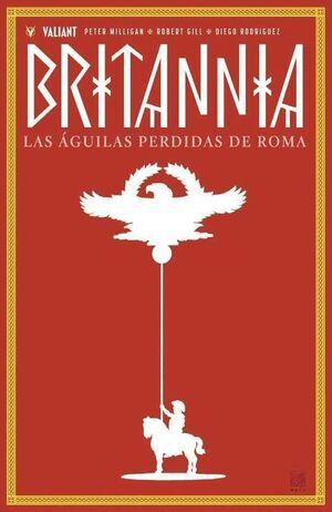 BRITANNIA #03 LAS AGUILAS PERDIDAS DE ROMA (MEDUSA COMICS)