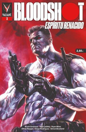 BLOODSHOT: ESPIRITU RENACIDO #03