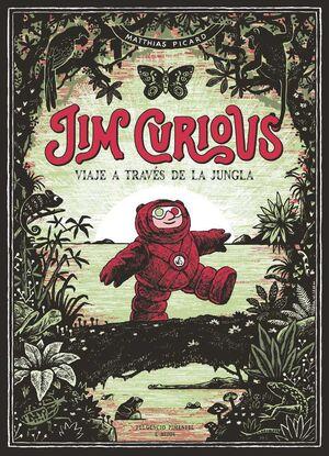 JIM CURIOUS: VIAJE A TRAVES DE LA JUNGLA