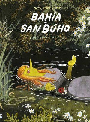 BAHIA DE SAN BUHO (NUEVA EDICION)