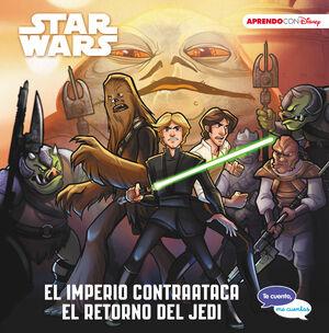 STAR WARS. EL IMPERIO CONTRAATACA  EL RETORNO DEL JEDI (TE CUENTO, ME CUENTAS U