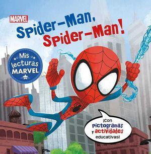 SPIDER-MAN SPIDER-MAN! MIS LECTURAS MARVEL