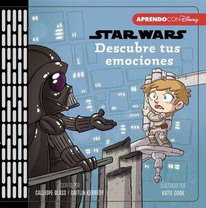 STAR WARS. DESCUBRE TUS EMOCIONES