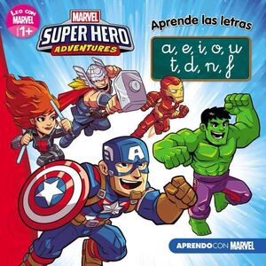 SUPER HERO ADVENTURES. APRENDO CON MARVEL: APRENDE LAS LETRAS 1+