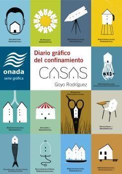 CASAS. DIARIO GRAFICO DEL CONFINAMIENTO