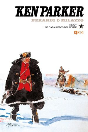 KEN PARKER #17. MILADY / LOS CABALLEROS DEL NORTE
