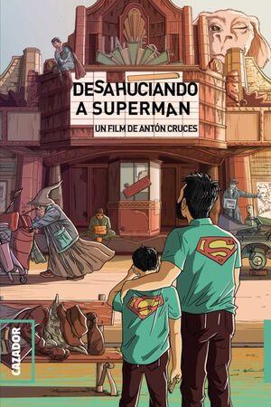 DESAHUCIANDO A SUPERMAN