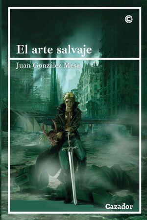 EL ARTE SALVAJE