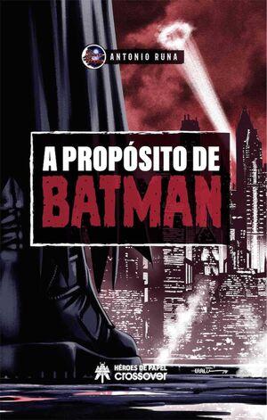A PROPOSITO DE BATMAN