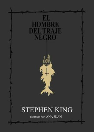 STEPHEN KING. EL HOMBRE DEL TRAJE NEGRO (CARTONE)