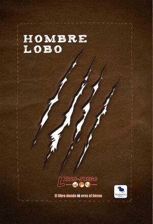 HOMBRE LOBO - LIBRO JUEGO