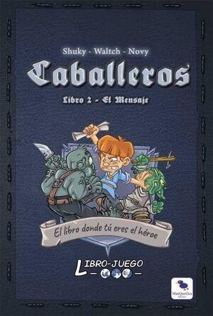 CABALLEROS 2 - LIBRO JUEGO