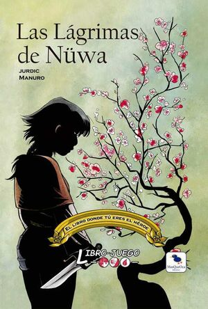 LAS LAGRIMAS DE NUWA - LIBRO JUEGO