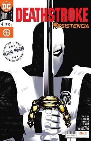 DEATHSTROKE #04 RENACIMIENTO. RESISTENCIA (RTCA)