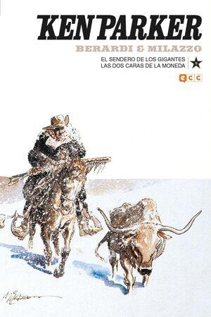 KEN PARKER #18. EL SENDERO DE LOS GIGANTES / LAS DOS CARAS DE LA MONEDA