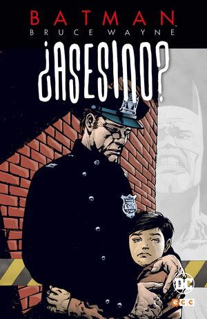 BATMAN: BRUCE WAYNE ASESINO? #02