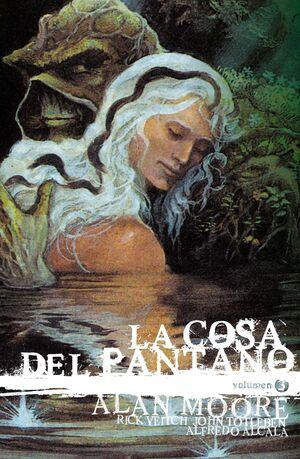 LA COSA DEL PANTANO DE ALAN MOORE: EDICION DELUXE #03