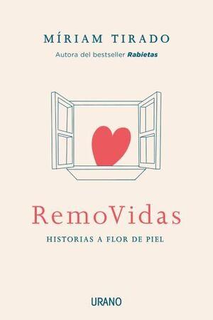 REMOVIDAS. HISTORIAS A FLOR DE PIEL
