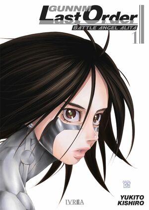 GUNNM: LAST ORDER. BATTLE ANGEL ALITA #01