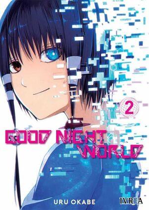 GOOD NIGHT WORLD #02