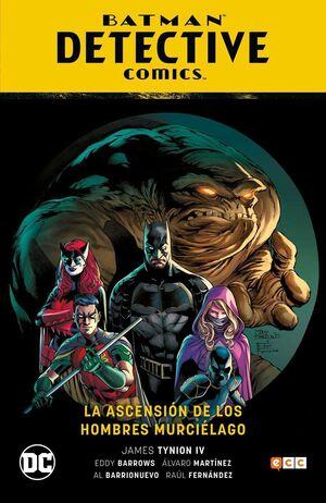 BATMAN: DETECTIVE COMICS VOL. #01. LA ASCENCION SE LOS HOMBRES MURCIELAGO