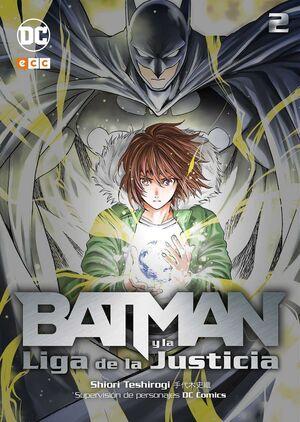 BATMAN Y LA LIGA DE JUSTICIA #02
