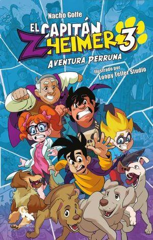 EL CAPITAN ZHEIMER #03. AVENTURA PERRUNA